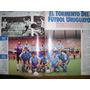 El Gráfico 3863 O- El Tormento Del Futbol Uruguayo / Boca