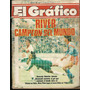 * Revista El Grafico 3506 River Campeon Mundo Tapa Deter
