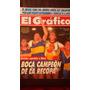 El Gráfico 3676. Boca Campeón Recopa, River Vs Gimnasia Lp