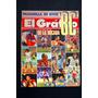 Revista El Grafico Nº 3665 Anuario De Fotos Dècada Del `80