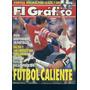 Revista El Grafico Ed.3859 Futbol Caliente