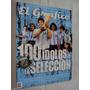 El Grafico De Coleccion Nº 30 - 100 Idolos De La Seleccion