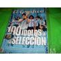 El Grafico Edicion Especial 100 Idolos De La Seleccion