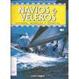 Revista Navios Y Veleros - Historia, Modelos Y Tecnicas Nº 2