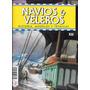 Revista Navios Y Veleros Historia, Modelos Y Tecnicas Nº 89