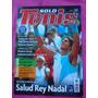 Revista Solo Tenis N° 50 2007 Poster Justine Henin, Nadal