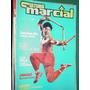 Revista Cultura Marcial Nro. 1 Taekwondo Ninjas Wushu Higa