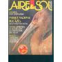 Aire Y Sol Camping Pesca Caza Armas Turismo N° 120 1982