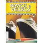 Revista Navios Y Veleros - Historia, Modelos Y Tecnicas Nº 8