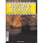 Revista Navios Y Veleros Historia, Modelos Y Tecnicas Nº 79