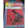 Armas De Fuego - Nº 26 - Editorial Nueva Lente Envios Mdq