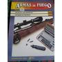 Armas De Fuego - Nº 36 - Editorial Nueva Lente Envios Mdq