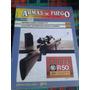 Armas De Fuego - Nº 25 - Editorial Nueva Lente Envios Mdq