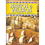 Revista Navios Y Veleros - Historia, Modelos Y Tecnicas Nº 9