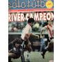 Revista Sólo Fútbol N° 255 - 14 Mayo 1990 - River Campeon