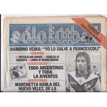 Revista Solo Futbol 9 De Diciembre De 1985 Año 1 Nº 22