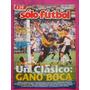 Solo Futbol N° 722 1999 Boca Juniors Vs River Plate