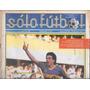 Revista Solo Futbol 5 De Octubre De 1987 Boca Juniors