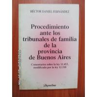 Procedimiento Ante Tribunales Familia Pcia Bs As. Fernández