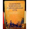 Alterini Y Lopez Cabana Cuestiones Modernas Respons. Civil