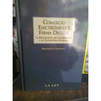 Comercio Electrónico Y Firma Digital, Devoto Mauricio