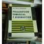 Libro Prescripcion Comercial Y Aeronautica Hector Perucchi