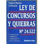 Ley De Concursos Y Quiebras Comentada Martinez De Petrazzini