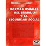 Normas Usuales Del Trabajo Y La Seguridad Social - Mansueti