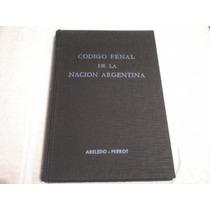 Codigo Penal De La Nacion Argentina (abeledo-perrot)