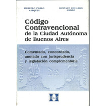 Codigo Contravencional Caba Comentado - Vazquez - Usado