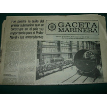 Diario Gaceta Marinera 20/10/83 Quilla Submarino Nacional