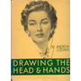 Drawing The Head And The Hands - Loomis. Libro Digital