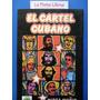 El Cartel Cubano (1ª Ed,nuevo) - Mirta Muñiz