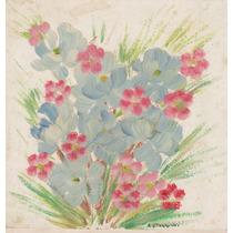 Nº 140 - Composición Floral - Acrílico De Adelma Torriani
