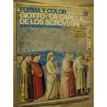 Giotto La Capilla De Los Schovegni