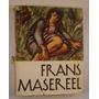 Frans Masereel. Profusamente Ilustrado Verlag Der Kunst 1959
