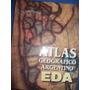 Atlas Geografico Argentino - Ediciones Docentes Argentinas