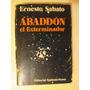 Abaddon El Exterminador - Sábato - 1ra Edición