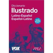 Diccionario Ilustrado Latin Español Vox