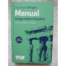 Pabón - Diccionario Manual Bilingüe Griego Clásico - Español