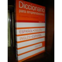 Diccionario Emprendedores Bilingue Español Ingles A.miles