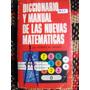Diccionario Y Manual De Las Nuevas Matemáticas Robert Marks
