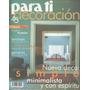 Arte & Decoración : Para Ti Revista De Diseño. Año 1998 N.45