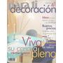 Arte & Decoración : Para Ti Revista De Diseño. Año 1997 N.41