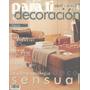 Arte & Decoración : Para Ti Revista De Diseño. Año 1998 N.46
