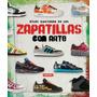 Libro Zapatillas Con Arte Diseño Moda Atlas Ilustrado Nike *