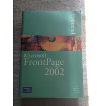 Libro Manual Microsoft Frontpage 2002 - Diseño Páginas Web