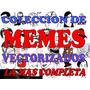Coleccion Mas De 500 Memes En Vectores Estampado En Remeras