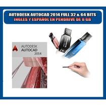 Autocad 2014 32 & 64 Bits Ingles Español En Pendrive De 8 Gb