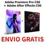 Premiere Pro Cs6 + After Effects Cs6 (2 Dvds) + Envio Gratis